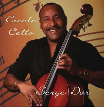 Creole Cello Music Video, by Serge Dor on OurStage