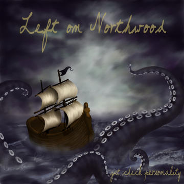 Gut Check Personality (Song for Sarah), by Left on Northwood on OurStage