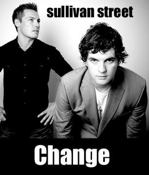 Change, by sullivan street on OurStage