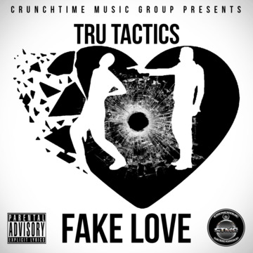 Fake Love, by TRU Tactics on OurStage