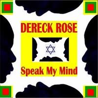 I DON'T WANNA BE, by Dereck Rose on OurStage