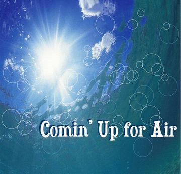 Comin' Up for Air, by Written by Todd Vaters, Performed by Amy Bonner on OurStage