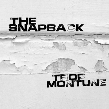 The Snapback, by Trop Montune on OurStage