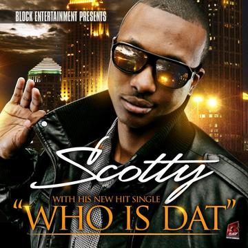 """""""Who Is Dat"""", by Scotty Atl on OurStage"""