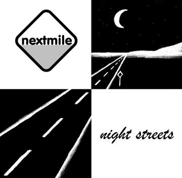 Night Streets [Single Mix], by nextmile on OurStage