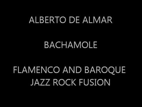 BACHAMOLE, by Alberto de Almar on OurStage