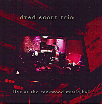 Time For The Hard Stuff, by Dred Scott Trio on OurStage