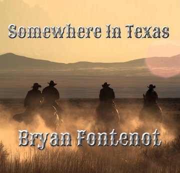Somewhere in Texas, by Bryan Fontenot on OurStage