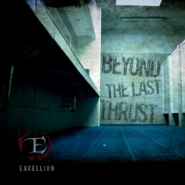 Beyond The Last Thrust (Official Video), by Excellion on OurStage