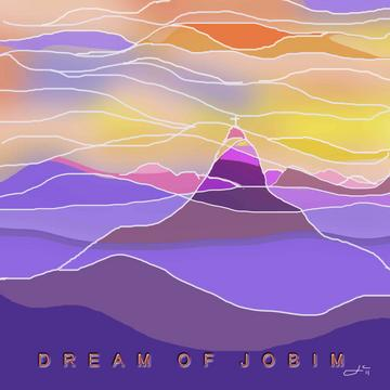 Dream Of Jobim, by Joanne Carole on OurStage
