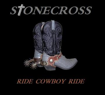Ride Cowboy Ride, by Stone Cross on OurStage