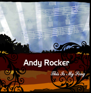 All You Are, by Andy Rocker on OurStage
