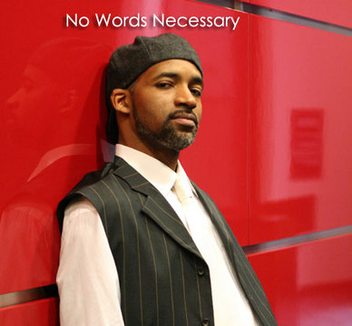 No Words Necessary, by Brian ONeal on OurStage