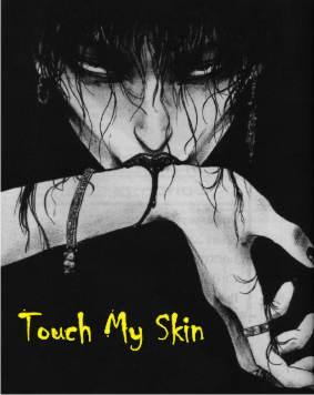 Touch My Skin, by Raveneyemusic on OurStage