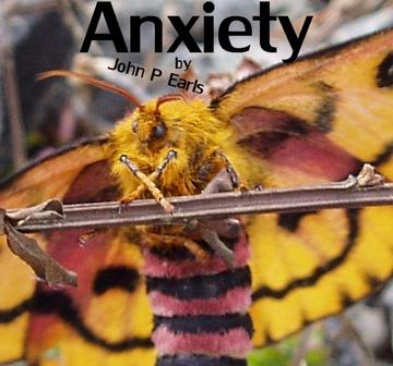 Anxiety, by John P Earls on OurStage