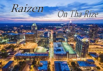 OnTha Rize, by Raizen on OurStage