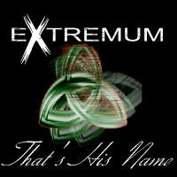 That's His Name, by extremum on OurStage