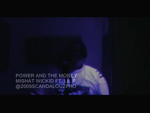 Power and the Money, by Mistah Wickid Ft. Lil P. on OurStage
