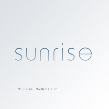 Sunrise, by Mark Griffo Music on OurStage