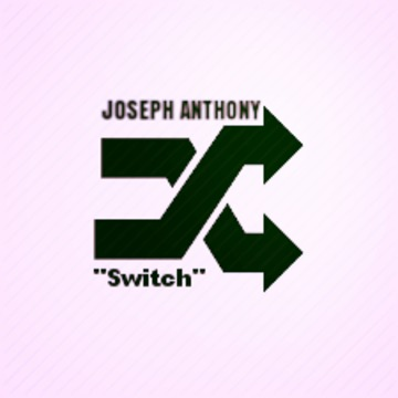 """SWITCH"" by Joseph Anthony, by Joseph Anthony on OurStage"