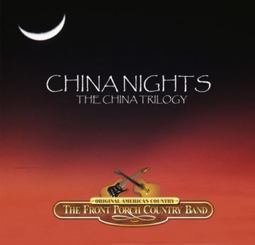 China Nights, by The Front Porch Country Band on OurStage