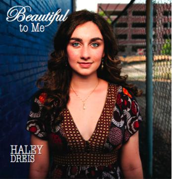 I Believe In Love, by Haley Dreis on OurStage