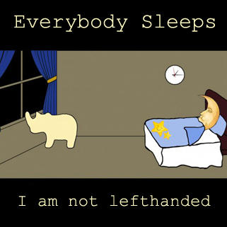 Everybody Sleeps, by I Am Not Lefthanded on OurStage