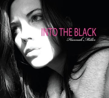 Into The Black, by Hannah Miller on OurStage