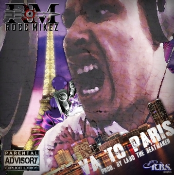 VA to Paris (prod. by Labo The Beatmakers), by Rocc Mikez on OurStage
