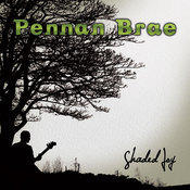 Have You Ever Been, by Pennan Brae on OurStage