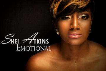 Emotional, by Shei Atkins on OurStage