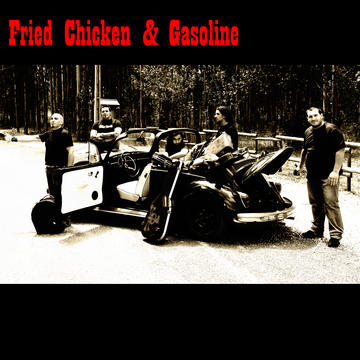 Johny Boy, by Fried Chicken and Gasoline on OurStage