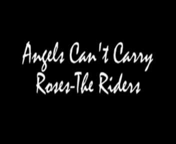 Angels Can't Carry Roses, by The Riders on OurStage