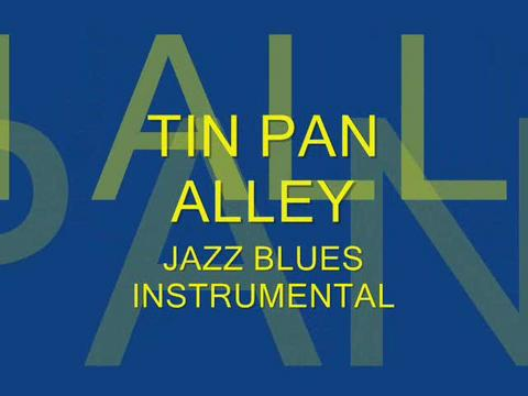 Tin Pan Alley (Blues Jazz Instrumental), by Steve Dafoe-SongWriter on OurStage