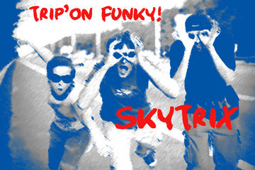 Good Trip, by SkyTrix on OurStage