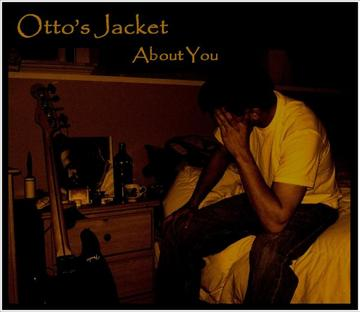 Nothing's Changed, by Otto's Jacket on OurStage