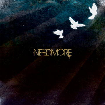 All I Need, by NEEDMORE on OurStage