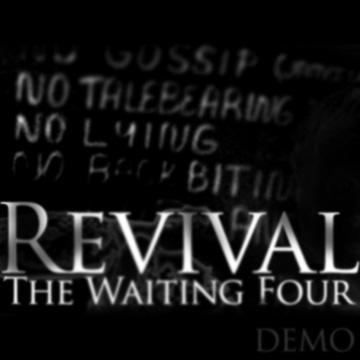 Revival, by The Waiting Four on OurStage