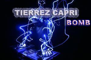 Tierrez Capri - Bomb, by Tierrez Capri on OurStage