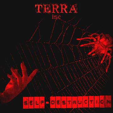 Self-Destruction, by TERRA inc. on OurStage