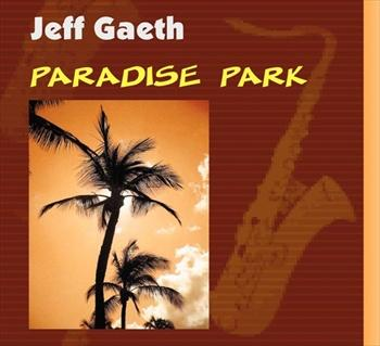 Paradise Park, by Jeff Gaeth on OurStage