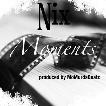 Moments (prod. by MoMurdaBeatz), by Nikki McKnight on OurStage