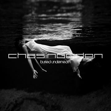 Buried Underneath, by Chasing Eden on OurStage