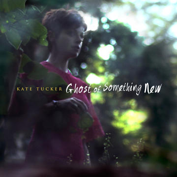 Ghost of Something New, by Kate Tucker on OurStage