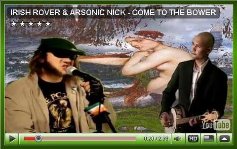 COME TO THE BOWER, by IRISH ROVER & ARSONIC NICK on OurStage
