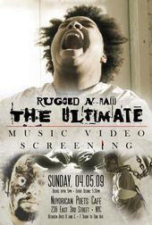 The Ultimate Music Video, by Rugged N Raw on OurStage