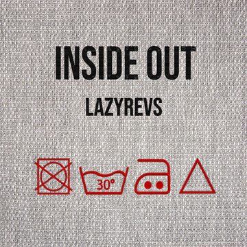 Inside Out, by Lazyrevs on OurStage
