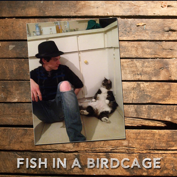 Rule #1 - Magic, by Fish in a Birdcage on OurStage