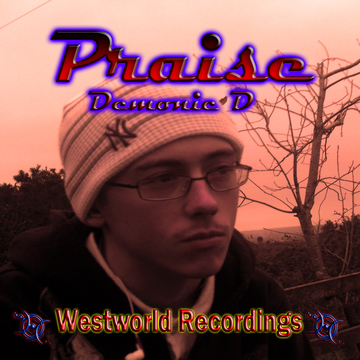 Praise, by J-Damm on OurStage