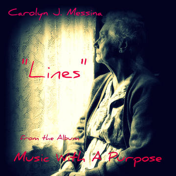 Lines, by Carolyn J. Messina on OurStage